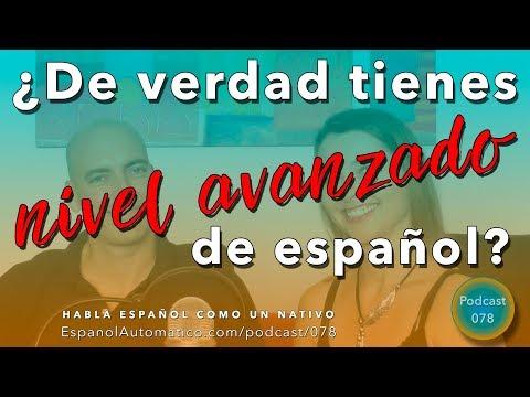 TEST: ¿De verdad tienes NIVEL AVANZADO de español?