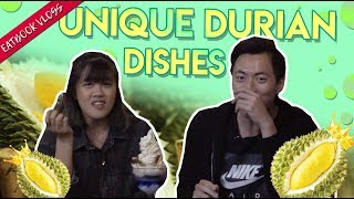 Video Unique Durian Dishes in Singapore | Eatbook Vlogs | EP 70 MP3, 3GP, MP4, WEBM, AVI, FLV Desember 2018