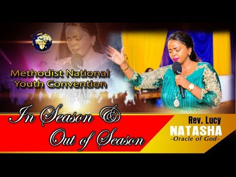 In Season and out of Season -  Rev Lucy Natasha