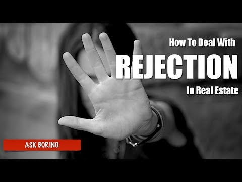 HOW TO DEAL WITH REJECTION IN REAL ESTATE - Borino Coaching
