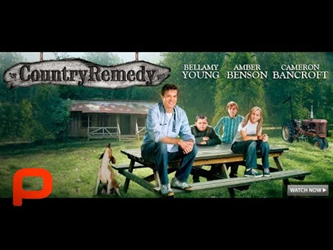 Country Remedy (Full Movie) Family Drama Comedy