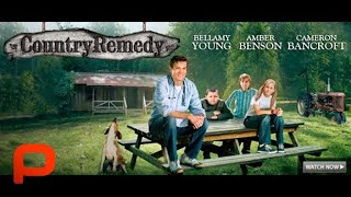 Video Country Remedy (Full Movie) Family Drama Comedy MP3, 3GP, MP4, WEBM, AVI, FLV November 2018
