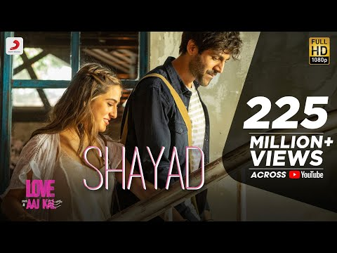 Video Shayad - Love Aaj Kal | Kartik | Sara | Arushi | Pritam | Arijit Singh download in MP3, 3GP, MP4, WEBM, AVI, FLV January 2017