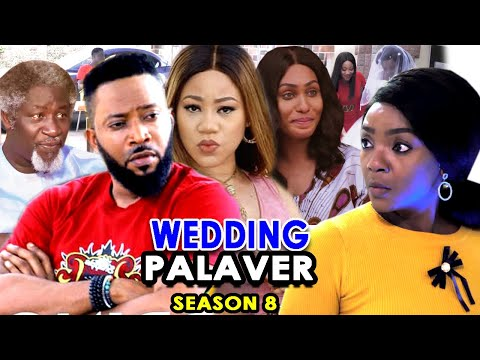 WEDDING PALAVER SEASON 8 - Fredrick Leonard & Chioma Chukwuka 2020 Latest Nigerian Nollywood Movie