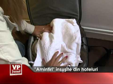 """""""Amintiri"""" însuşite din hoteluri"""