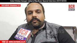 Video Actor Chintan Ganger (Jallad of Big Boss) Exclusive Interview | BCR NEWS MP3, 3GP, MP4, WEBM, AVI, FLV November 2017