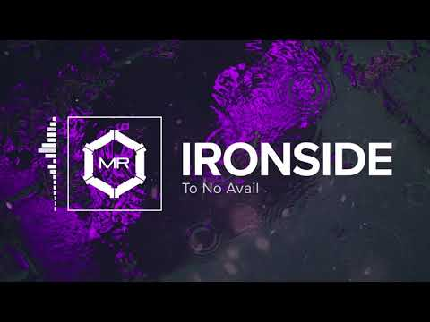 To No Avail - Ironside [HD]