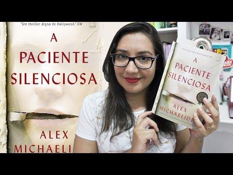 A PACIENTE SILENCIOSA por Alex Michaelides | Amiga da Leitora