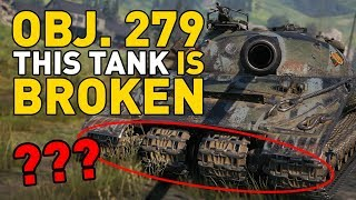 Object 279 (e) is BROKEN in World of Tanks!