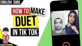 Tik Tok Me Duet Video Kaise Banaye - How to Make Dual Video in TikTok Musically App