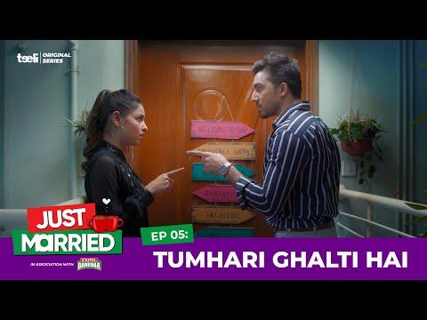 Teeli | Just Married | Episode 5 | Tumhari Ghalti Hai | Web Series