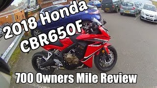 9. 2018 Honda CBR650F 700 Mile Owners Review