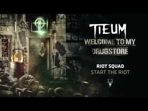 Riot Squad - Start the Riot
