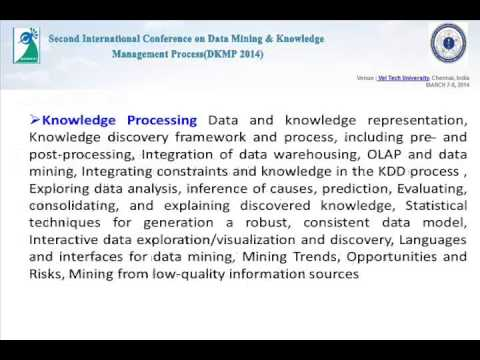 Second International Conference on Data Mining & Knowledge Management Process (DKMP 2014)
