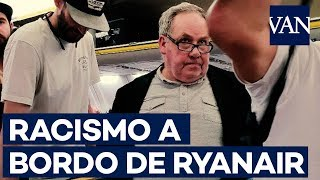 ✈ Racismo en un vuelo de Ryanair: