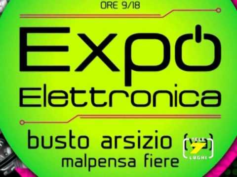 EXPO ELETTRONICA Busto Arsizio (VIDEO)