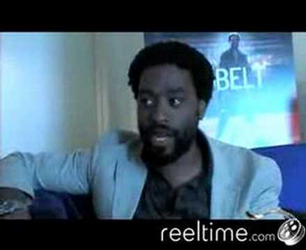 Chiwetel - Star of the new movie REDBELT, Chiwetel Ejiofor talks about the movie and the world of Mixed Martial Arts.