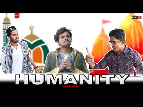 HUMANITY | Short Film | Round2hell | R2h
