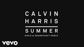 Thumbnail for Calvin Harris — Summer (Diplo & Grandtheft Remix)