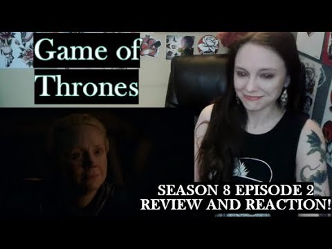 "Game of Thrones Season 8 Episode 2 ""A Knight of the Seven Kingdoms"" Review and Reaction!"