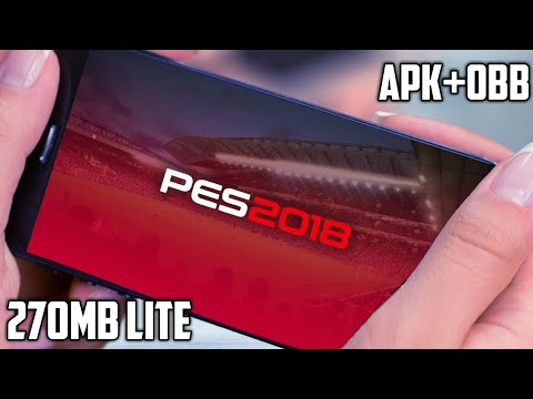 (270 MB) How To Download And Install Pes 2018 [Lite] (MOD) On Android !!!!