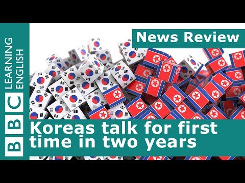 BBC News Review: Koreas Talk For First Time In Two Years