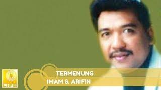 Imam S.Arifin - Termenung