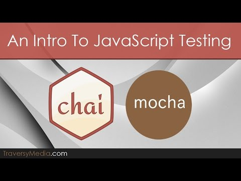 Intro To JavaScript Unit Testing With Mocha JS & Chai