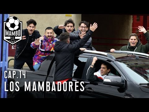 LOS MAMBADORES  Cap. 14  MAMBO FC