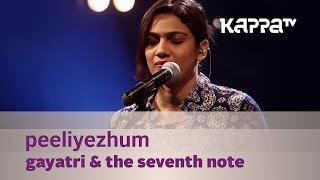 Download Lagu Peeliyezhum by Gayatri & The Seventh Note - Music Mojo - Kappa TV Mp3