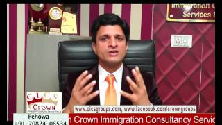 Satish Kumar Bhargava, Director M/S Crown Immigration Consultancy Services Pvt Ltd SCF-10, Urban Estate, Phase-1, Jalandhar, Punjab (India) 144001 ...
