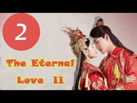 【ENG SUB】《 The Eternal Love II》EP2——Starring: Xing Zhao Lin, Liang Jie, Richards Wang