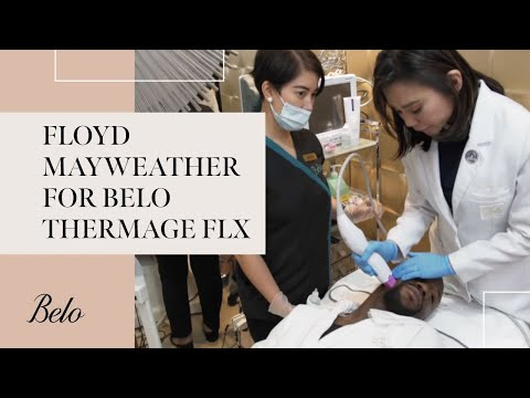 Floyd Mayweather For Belo Thermage FLX | Belo Medical Group