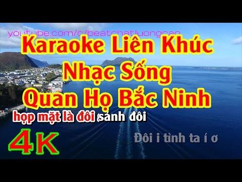 Liên khúc Nhac Song Quan Ho Bac Ninh 2016 - Beat Thanh Son