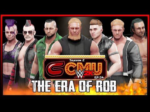 The Era of Rob: WWE 2K Conman Universe Mode |Season 2 Ep: 34|