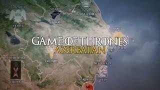Game of Thrones - Azerbaijan Map version by Sadiq Fərzəlibəy music credits: Ramin Djawadi.