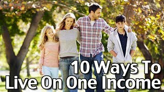 Subscribe to Living On A Dime on YouTube! http://bit.ly/1QDDmbNVisit Our Website: http://www.LivingOnADime.com/Free e-Mail Newsletter: http://bit.ly/1LfQf4y10 Ways To Live On One Income, Part 1In today's show, we'll be sharing more about how to live on one income. Many people believe that it isn't possible for a family to live on one income these days, but that's not true. We'll also be answering viewer questions about living on a single income.How To Feed A Family Of 4 For $150 A Month Without Using Coupons!https://www.youtube.com/watch?v=9ez9CNeZXpYStop Eating Your Way Into Debt!http://www.livingonadime.com/stop-eating-debt/Find all of our books, including our Dining On a Dime cookbook here:http://www.livingonadime.com/store/How To Save Money On Groceries e-Coursehttp://www.livingonadime.com/save-money-groceries-bill-ecourse/Get my How To Make Soap For Beginners e-Course here:http://www.livingonadime.com/how-to-make-soap-for-beginners/My Homemade Soap Channel - How to Make Soap On A Dimehttp://bit.ly/2m4nOSGBJ's YouTube Channelhttps://www.youtube.com/channel/UC_eboJJ346s-qIcysCTr3tAElly's YouTube Channelhttps://www.youtube.com/channel/UCcLi_6mgUNux0IqoADCd1aAFor More Easy Ideas, Visit Our Website: http://www.LivingOnADime.com/Our mailing address:Living On A DimeP.O. Box 193Mead, CO 80542You can send us an e-mail here:http://www.livingonadime.com/contact/**********************The equipment we use for our videosThe camera: for recipes: http://amzn.to/2azAcGZfor on the go shots: http://amzn.to/2amE3HKfor Live videos: http://amzn.to/2amDVs4The lights: http://amzn.to/2acLdM2The editing software:http://amzn.to/2aHsdYpThe computer: http://amzn.to/2ap7Ik2For Audio: http://amzn.to/2amF82cPlease note some of these links are affiliate links and we use them to bring you more recipes and tips! Thanks for your support! :-)________________________ OUR FREE NEWSLETTER!http://www.livingonadime.com/newsletter-signups/SUBSCRIBE TO OUR YOUTUBE CHANNEL!http://www.youtube.com/subscription_center?add_user=mkellam2OUR FACEBOOK! https://www.facebook.com/livingonadimeOUR PINTEREST! https://www.pinterest.com/livingonadime/#howtoliveononeincome#liveononeincome#livingonasingleincome#livingoffofoneincome#howtoliveononeincomefamily#singleincomefamilybenefits#livingononesalary#raisingafamilyononeincome#howtomakeitononeincome#becomingaoneincomefamily#howtoliveononeincomewithkids