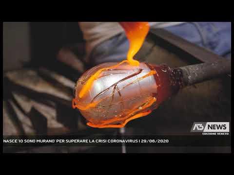 NASCE 'IO SONO MURANO' PER SUPERARE LA CRISI CORONAVIRUS | 29/06/2020