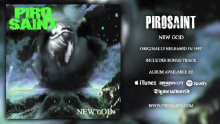 PIROSAINT - New God (full album)