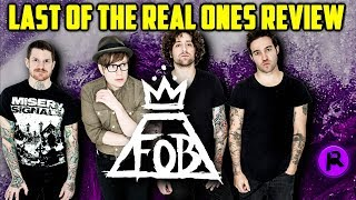 Video Fall Out Boy - The Last of the Real Ones   Song Review MP3, 3GP, MP4, WEBM, AVI, FLV Maret 2019