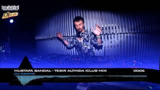 Kantik Ft. Mustafa Sandal Tesir Altinda club remix