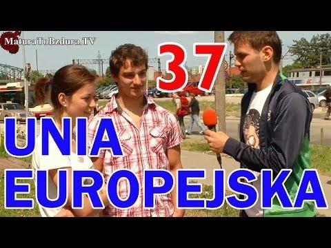 Matura To Bzdura - UNIA EUROPEJSKA odc. 37