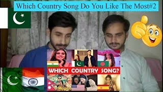 Video Pakistani Reaction On Which Country Song Do You Like The Most#2 MP3, 3GP, MP4, WEBM, AVI, FLV Oktober 2018