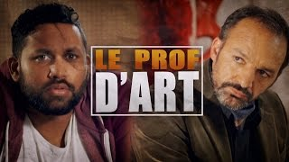 Video Le Prof d'Art (avec Natoo, Kevin Razy, Grégory Guillotin, Marion Séclin) MP3, 3GP, MP4, WEBM, AVI, FLV September 2017