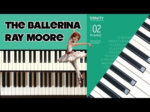 TRINITY Grade 2 Piano (2018-2020): MOORE The Ballerina