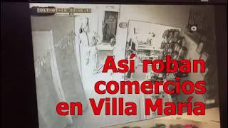 Video de robos a comercios de Villa María