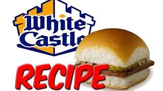 RECIPE - White Castle Sliders
