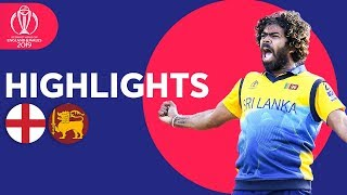 Malinga Stars In Big Upset! | England v Sri Lanka - Match Highlights | ICC Cricket World Cup 2019