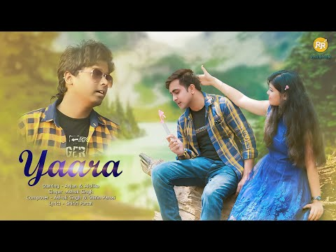 YAARA | Ashok Singh | Official Music Video | Shirin Parsai | Anjan | Alolika | New Song 2021 видео