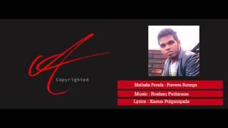 Mathaka Perada   Praveen Suranga
